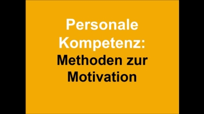 Methoden zur Motivation